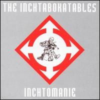 Inchtomanie von The Inchtabokatables