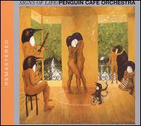 Signs of Life von Penguin Cafe Orchestra