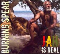 Jah Is Real von Burning Spear