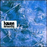Say Something [German CD] von Haven