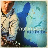 Out of the Blue von Matt Roberson