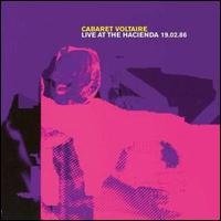 Live at the Hacienda 1986, Vol. 2 von Cabaret Voltaire