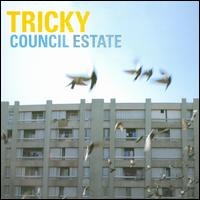 Council Estate von Tricky