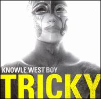 Knowle West Boy von Tricky
