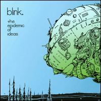 Epidemic of Ideas von blink.