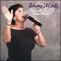 Born to Sing von Johnny Marks