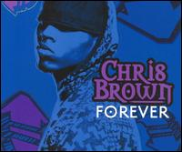 Forever [4 Tracks] [Bonus Video] von Chris Brown