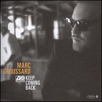 Keep Coming Back von Marc Broussard