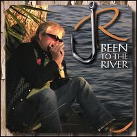 Been to the River von J.R. Roberts