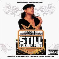 Still Sucka Free Vol. 1 von Amanda Diva