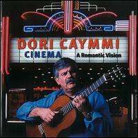Cinema: a Romantic Vision von Dori Caymmi