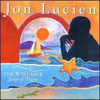 Wayfarer: Songs of Praise von Jon Lucien