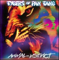 Animal Instinct von Tygers of Pan Tang