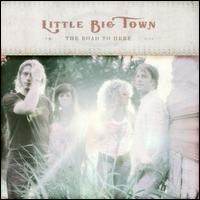 Road to Here von Little Big Town