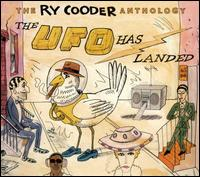Ry Cooder Anthology: The UFO Has Landed von Ry Cooder