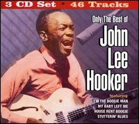 Only the Best of John Lee Hooker von John Lee Hooker