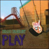 Play: The Guitar Album von Brad Paisley