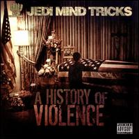 History of Violence von Jedi Mind Tricks