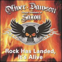 Rock Has Landed, It's Alive von Oliver/Dawson Saxon