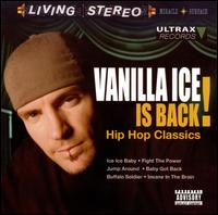 Vanilla Ice Is Back!: Hip Hop Classics von Vanilla Ice
