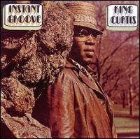 Instant Groove [Wounded Bird] von King Curtis