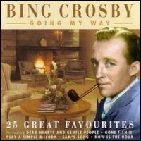 Going My Way von Bing Crosby