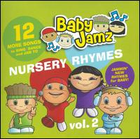 Baby Jamz: Nursery Rhymes, Vol. 2 von Various Artists