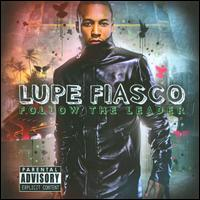 Follow the Leader von Lupe Fiasco