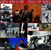Touch the World von Earth, Wind & Fire