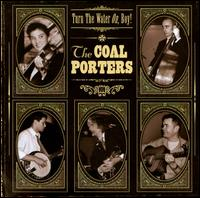 Turn the Water On, Boy! von The Coal Porters