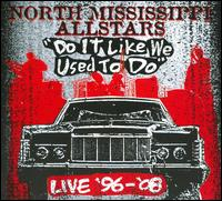 Do It Like We Used to Do von North Mississippi Allstars