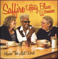 Havin' the Last Word von Saffire -- The Uppity Blues Women