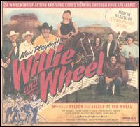 Willie and the Wheel von Willie Nelson
