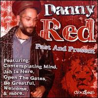 Past and Present von Danny Red