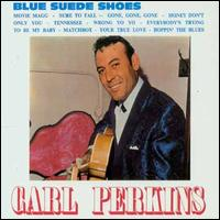 Blue Suede Shoes: 50th Anniversary von Carl Perkins