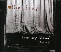 Over My Head (Cable Car) [Germany CD] von The Fray