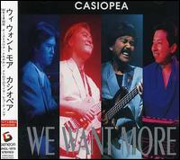 We Want More von Casiopea