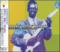 "Great Blues Masters, Vol. 8 von Johnny ""Guitar"" Watson"