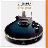 Plays Guitar Minus One: Bitter Sweet von Casiopea