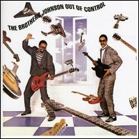 Out of Control von The Brothers Johnson