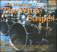 Roots of the White Stripes von Various Artists