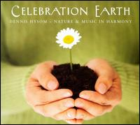 Celebration Earth von Dennis Hysom