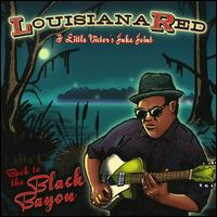 Back to the Black Bayou von Louisiana Red