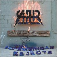 When the World Comes Down [19 Tracks] von The All-American Rejects