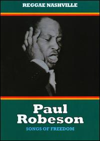 Songs of Freedom: A Documentary von Paul Robeson