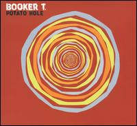Potato Hole von Booker T. Jones
