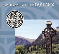 Traditional Music of Ireland [Celtophile 2009] von Various Artists