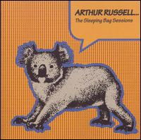 Sleeping Bag Sessions von Arthur Russell