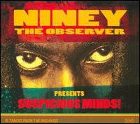 Suspicious Minds von Niney the Observer