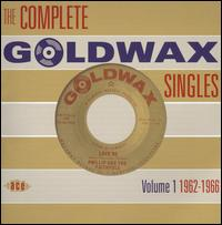 Complete Goldwax Singles, Vol. 1 1962-1966 von Various Artists